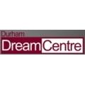 Durham Dream Centre