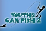 Youths Can Fish 2